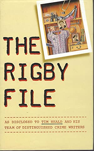 The Rigby File: Heald, Tim