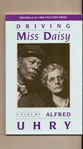 Driving Miss Daisy A Play