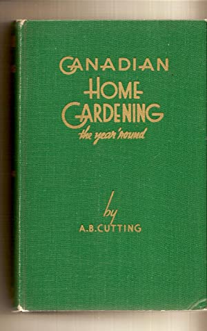 Canadian Home Gardening (the year around)