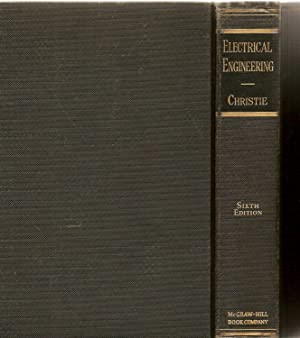 Electrical Engineering The Theory and Characteristics of Electrical Circuits and Machinery