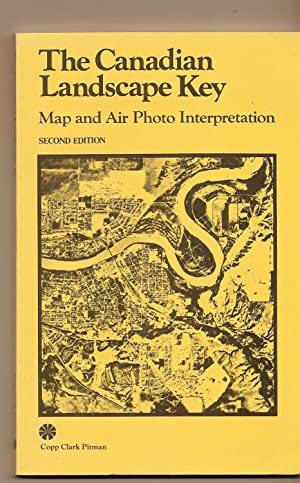 Canadian Landscape Key, The Map and Air Photo Interpretation