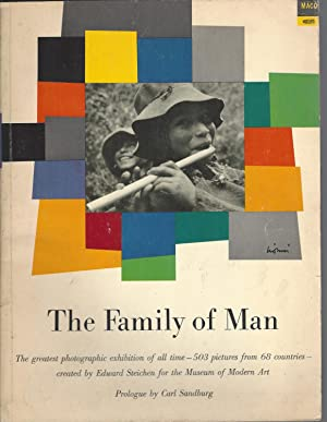 Family Of Man, The Greatest Photographic Exhibition of all Time -- 503 Pictures from 68 Countries.