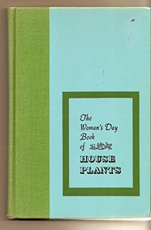Woman's Day Of House Plants, The