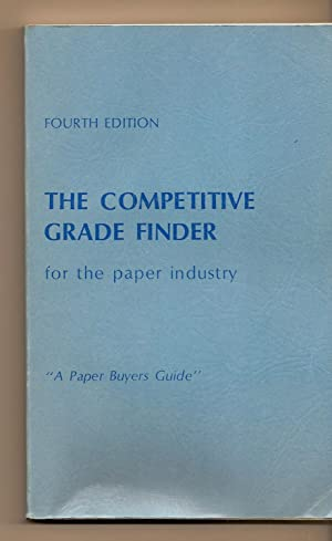 Competitve Grade Finder For The Paper Industry A Purchasing or Sales Aid