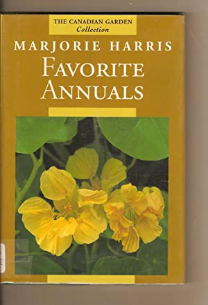 Marjorie Harris' Favorite Annuals