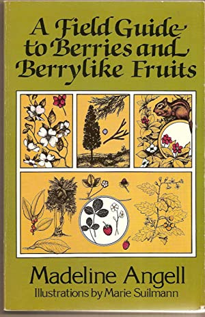 A Field Guide to Berries and Berrylike Fruits
