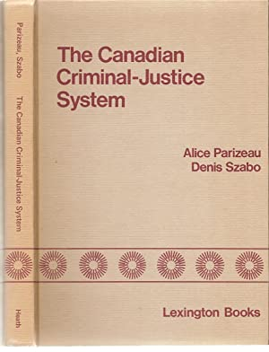 Canadian Criminal - Justice System, The