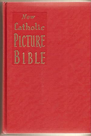 New Catholic Picture Bible Popular Stories from: Lovasik Lawrence G.