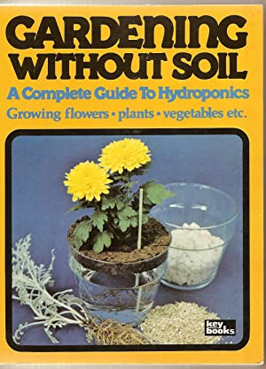 Gardening Without Soil A Complete Guide to Hydroponics