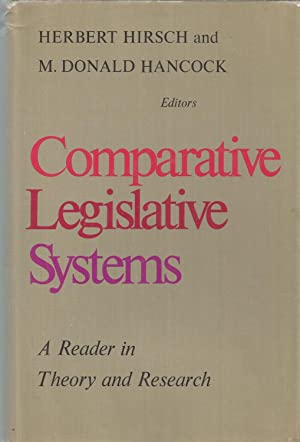 Comparative Legislative Systems A Reader in Theory and Research