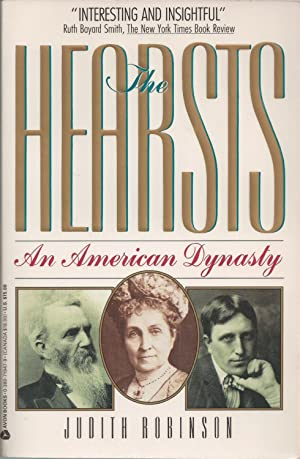 Hearsts, The An American Dynasty