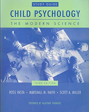 Child Psychology The Modern Science, Study Guide, 3rd Edition