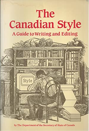 Canadian Style, The A Guide to Writing and Editing