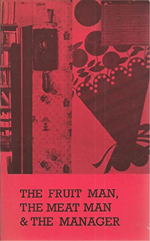 The Fruit Man, the Meat Man & the Manager Stories