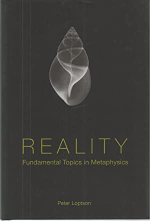 Reality Fundamental Topics in Metaphysics