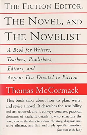 Fiction Editor, The Novel And The Novelist A Book for Writers, Teachers, Publishers, Editors and ...