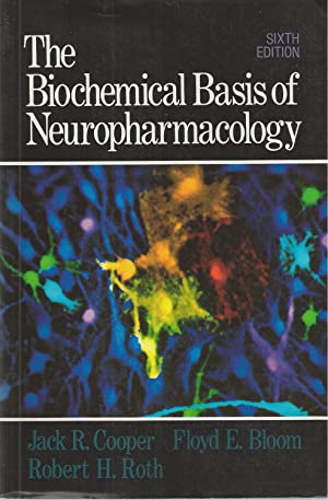 Biochemical Basis Of Neuropharmacology, The