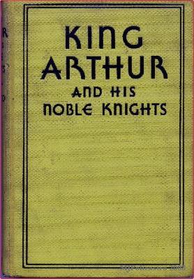 King Arthur and His Noble Knights: Stories: MacLeod, Mary