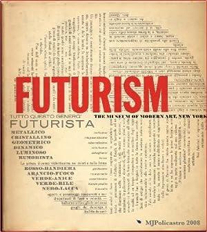 Futurism: Taylor, Joshua C.
