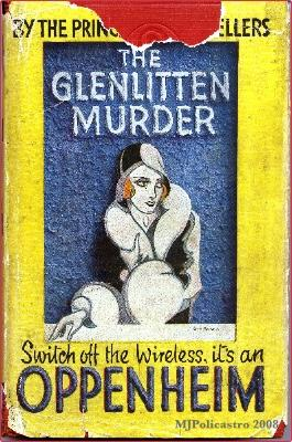 The Glenlitten Murder: Oppenheim, E. Phillips