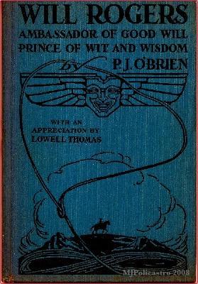 Will Rogers, Ambassador of Good Will, Prince: O'Brien, P.J.