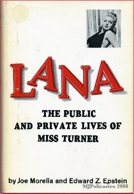Lana, The Public and Private Lives of: Morella, Joe and