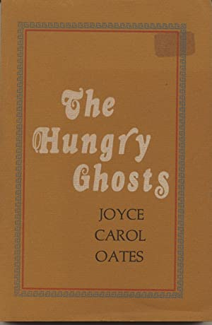 The Hungry Ghosts, Seven Allusive Comedies: Oates, Joyce Carol