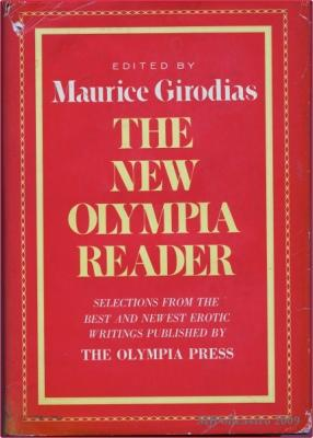 The New Olympia Reader: Selections from the: Girodias, Maurice (Edited