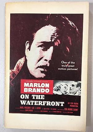 On the Waterfront, A Screenplay: Schulberg, Budd