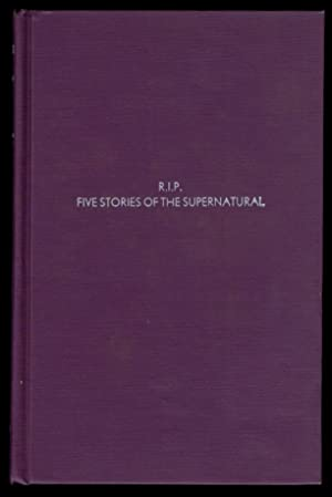 R.I.P.: Five Stories of the Supernatural.