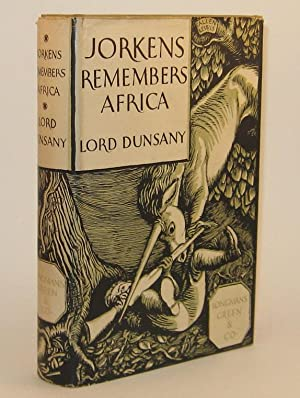 152. JORKENS REMEMBERS AFRICA.: DUNSANY, Lord.