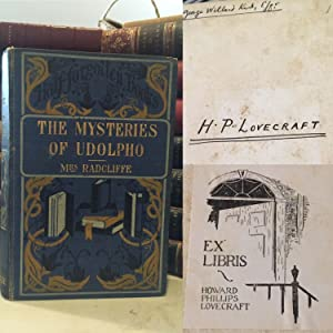 THE MYSTERIES OF UDOLPHO. A Romance. With an Introduction by D. Murray Rose. H.P. LOVECRAFT'S COPY.