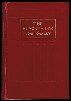 THE BLACKMAILER. Illustrations by Edward Read.