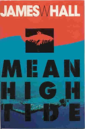 MEAN HIGH TIDE (SIGNED)