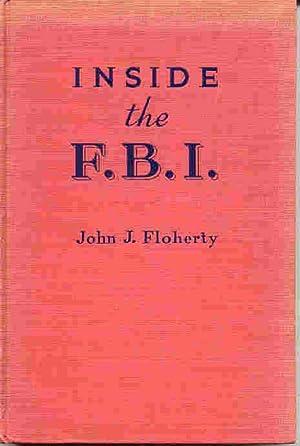 INSIDE THE F.B.I. (SIGNED): Floherty, John J.
