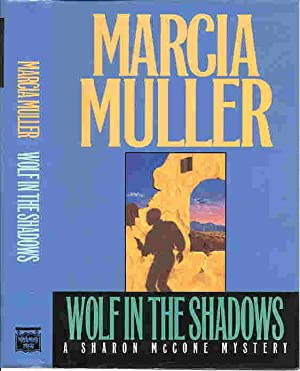 WOLF IN THE SHADOWS (SIGNED): Muller, Marcia