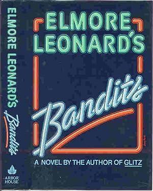BANDITS (SIGNED): Leonard, Elmore