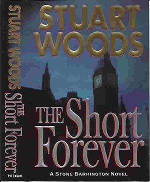 THE SHORT FOREVER (SIGNED): Woods, Stuart