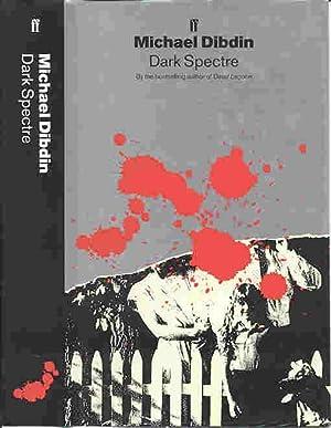 DARK SPECTRE (SIGNED): Dibdin, Michael