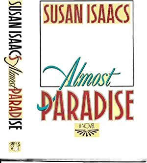 ALMOST PARADISE (SIGNED): Isaacs, Susan