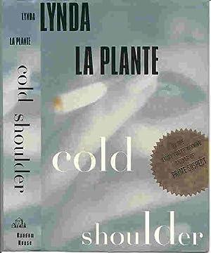 COLD SHOULDER (SIGNED): La Plante, Lynda