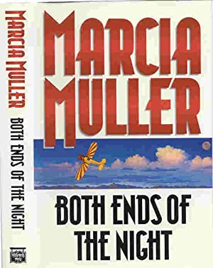 BOTH ENDS OF THE NIGHT (SIGNED): Muller, Marcia