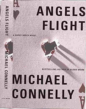 ANGELS FLIGHT (SIGNED): Connelly, Michael