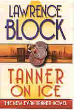TANNER ON ICE (SIGNED): Block, Lawrence