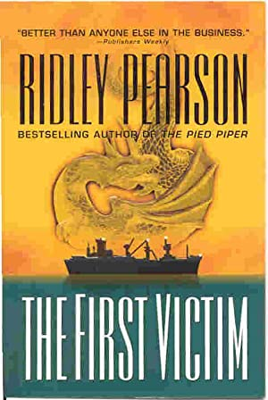 THE FIRST VICTIM (SIGNED): Pearson, Ridley
