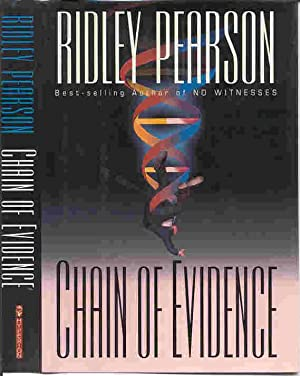 CHAIN OF EVIDENCE (SIGNED): Pearson, Ridley