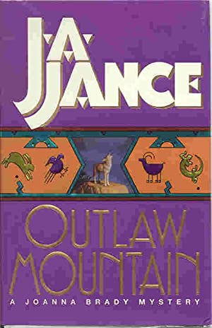 OUTLAW MOUNTAIN (SIGNED): Jance, J.A.