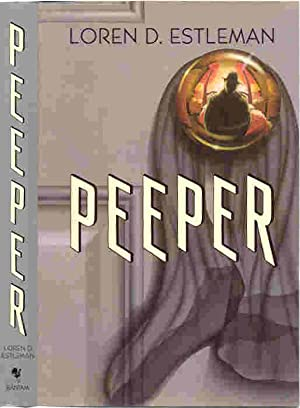 PEEPER (SIGNED): Estleman, Loren D.