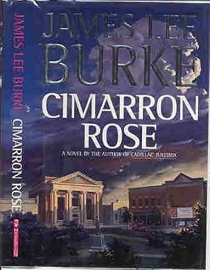 CIMARRON ROSE (SIGNED): Burke, James Lee