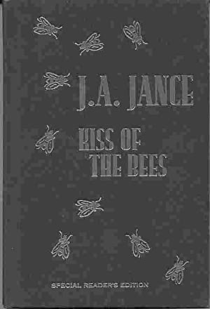KISS OF THE BEES (SIGNED): Jance, J.A.